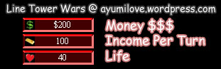 Line Tower Wars Money Income Life Stats